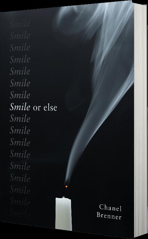 Smile or else Chanel Brenner